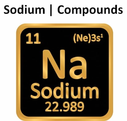 Sodium | Compounds