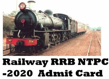 Railway RRB NTPC Examination 2020 Admit Card    sarkari job 2020   