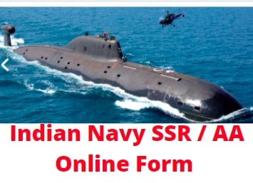 Indian Navy SSR / AA Online Form 2021